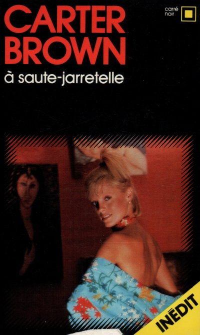A saute-jarretelle de Carter Brown