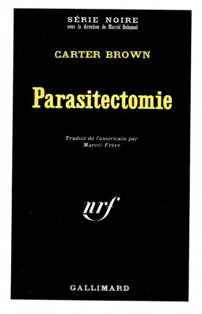 Parasitectomie de Carter Brown