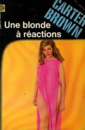 Une blonde à réactions de Carter Brown