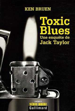 Toxic blues de Ken Bruen