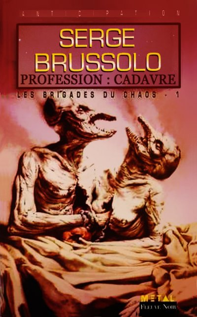 Profession : cadavre de Serge Brussolo