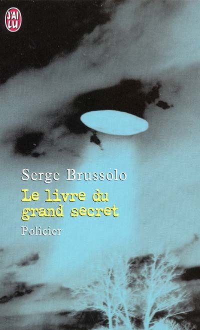 Le Livre du grand secret de Serge Brussolo