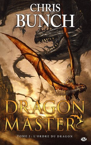 L'Ordre du dragon de Chris Bunch