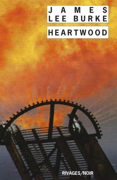 Heartwood de James Lee Burke