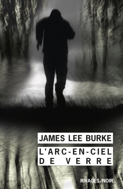 L'arc-en-ciel de verre de James Lee Burke