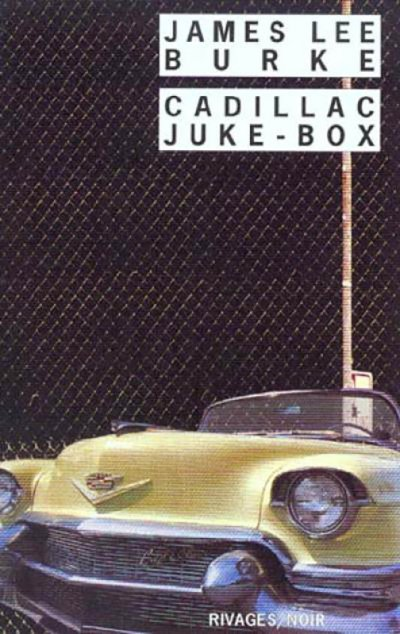 Cadillac Juke-box de James Lee Burke