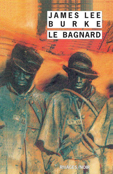 Le Bagnard de James Lee Burke