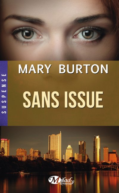 Sans issue de Mary Burton