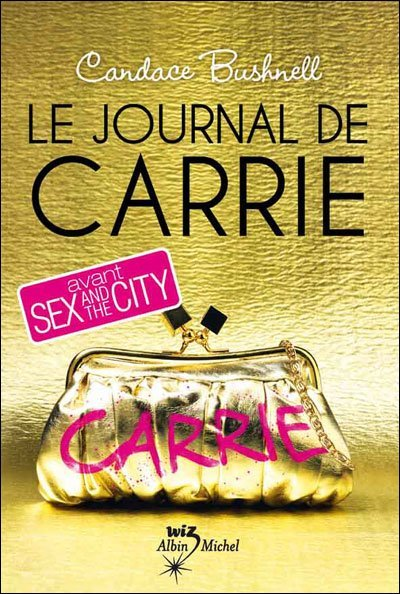 Le Journal de Carrie de Candace Bushnell