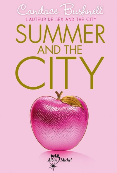 Summer and the city de Candace Bushnell