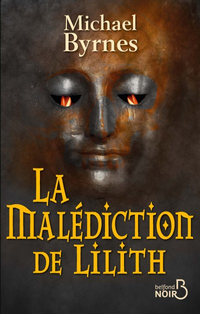 La Malédiction de Lilith de Michael Byrnes