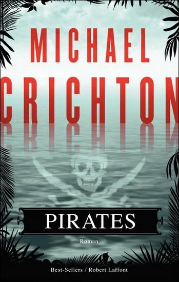 Pirates de Michael Crichton