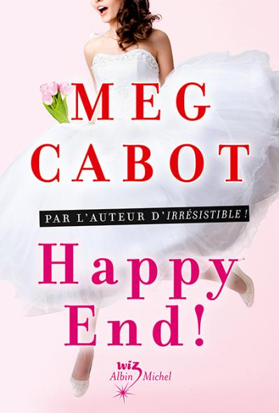 Happy-End ! de Meg Cabot