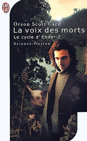 La voix des morts de Orson Scott Card