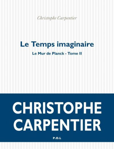 Le Temps imaginaire de Christophe Carpentier