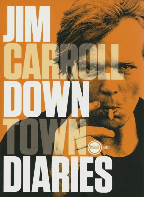 Downtown Diaries de Jim Carroll