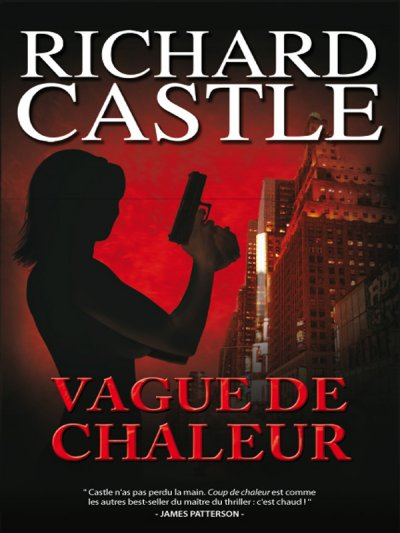 Vague de chaleur de Richard Castle