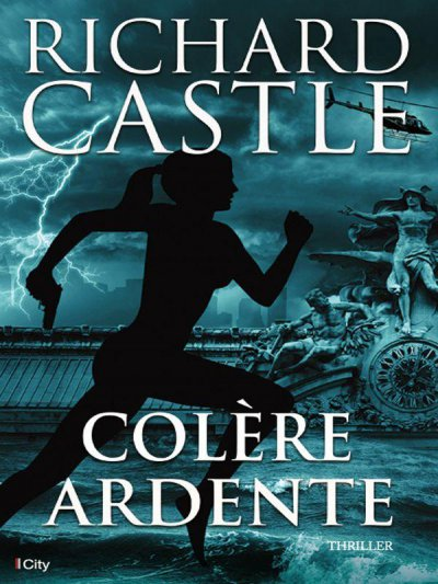 Colère Ardente de Richard Castle