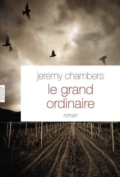 Le grand ordinaire de Jeremy Chambers