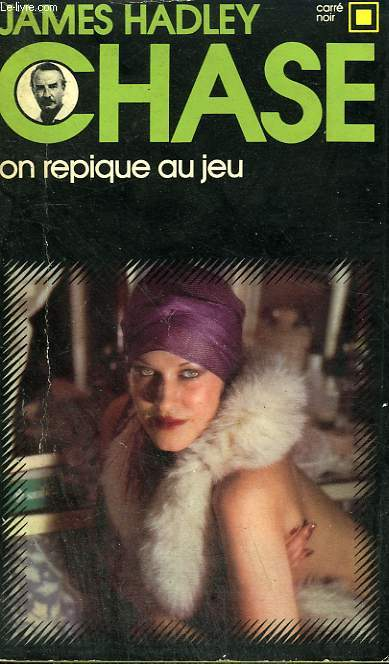 On repique au jeu de James Hadley Chase