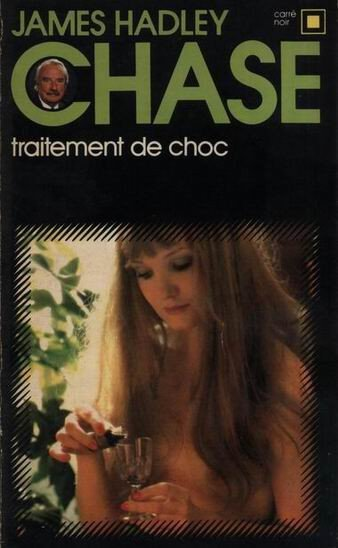 Traitement de choc de James Hadley Chase