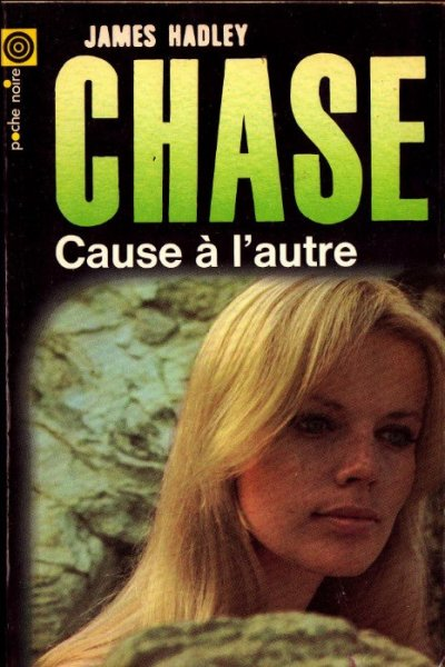Cause à l'autre de James Hadley Chase