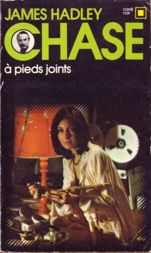 A pieds joints de James Hadley Chase