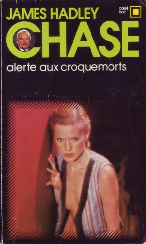 Alerte aux croque-morts de James Hadley Chase