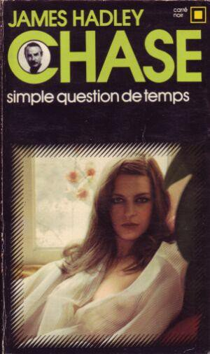 Simple question de temps de James Hadley Chase