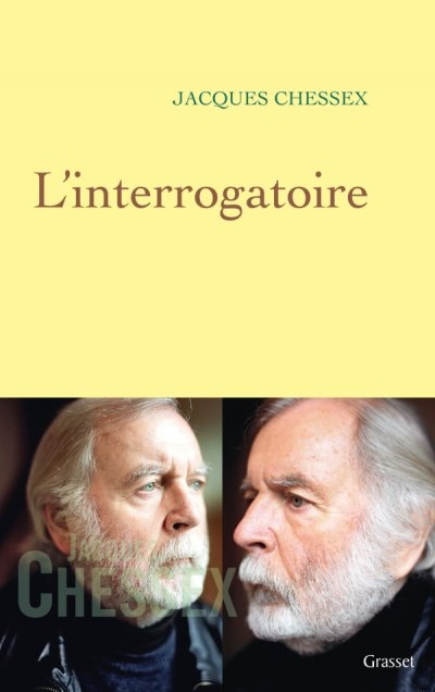 L'interrogatoire de Jacques Chessex