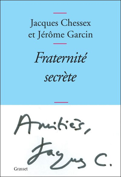 Fraternité secrète de Jacques Chessex