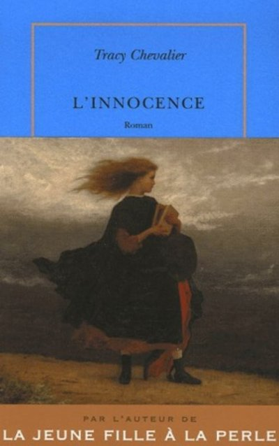 L'innocence de Tracy Chevalier