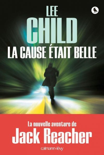La cause etait belle de Lee Child