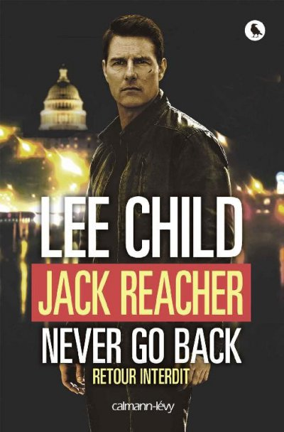 Never go back : Retour interdit de Lee Child