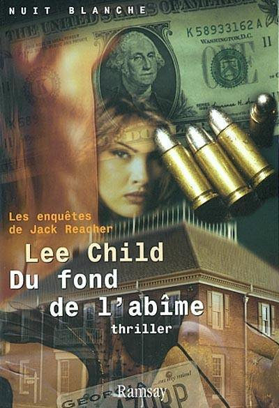 Du fond de l'abime de Lee Child