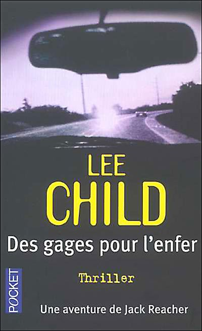 Des gages pour l'enfer de Lee Child