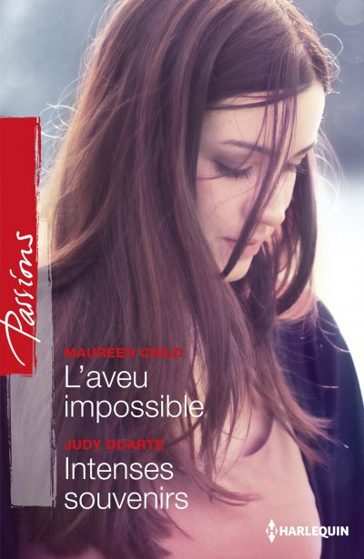 L'aveu impossible - Intenses souvenirs de Maureen Child