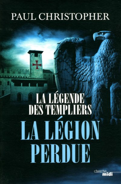 La légion perdue de Paul Christopher