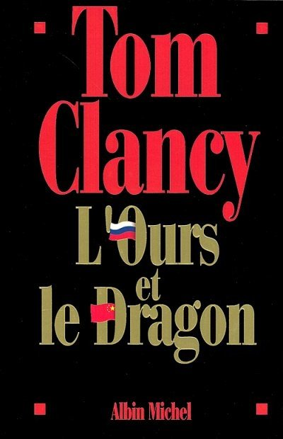 L'Ours et le Dragon de Tom Clancy