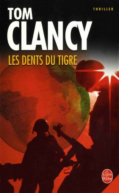 Les Dents du tigre de Tom Clancy