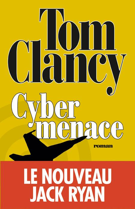 Cybermenace de Tom Clancy