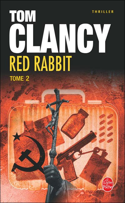 Red Rabbit II de Tom Clancy