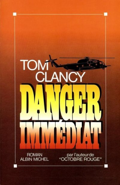 Danger Immédiat de Tom Clancy