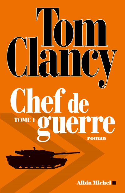 Chef de guerre (t.1) de Tom Clancy