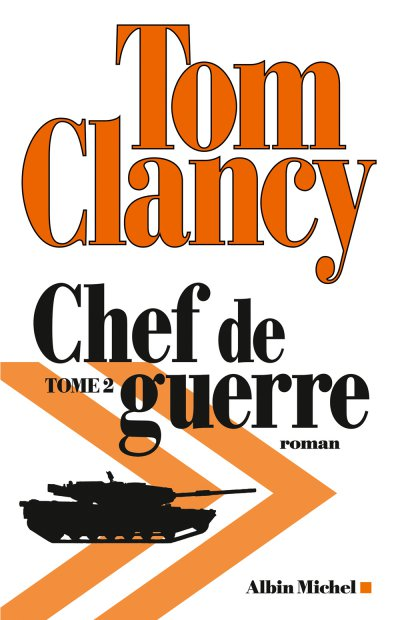 Chef de guerre (t.2) de Tom Clancy
