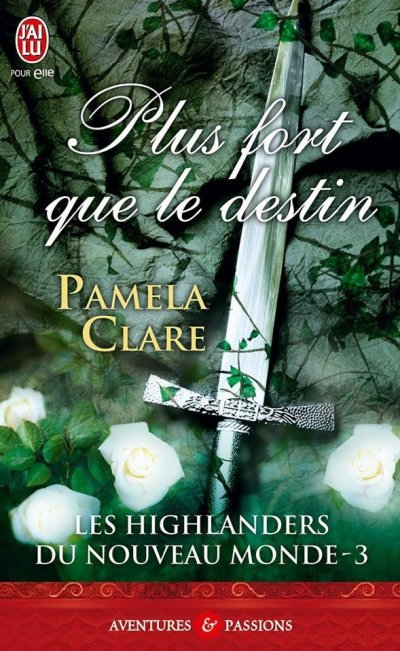 Plus fort que le destin de Pamela Clare