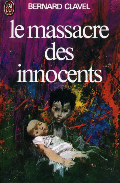 Le massacre des innocents de Bernard Clavel