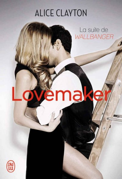 Lovemaker de Alice Clayton