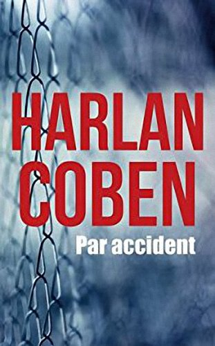 Par accident de Harlan Coben