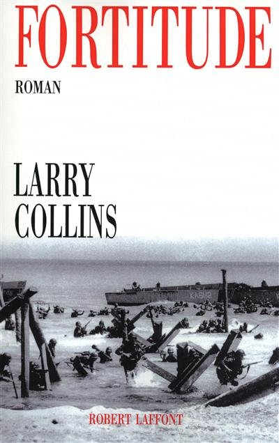 Fortitude de Larry Collins